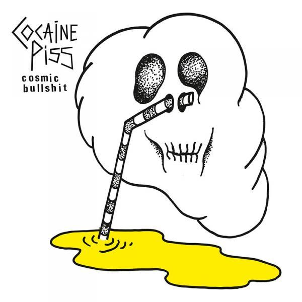 Cocaine Piss – Cosmic Bullshit