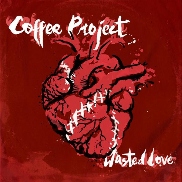 Coffee Project - Wasted Love