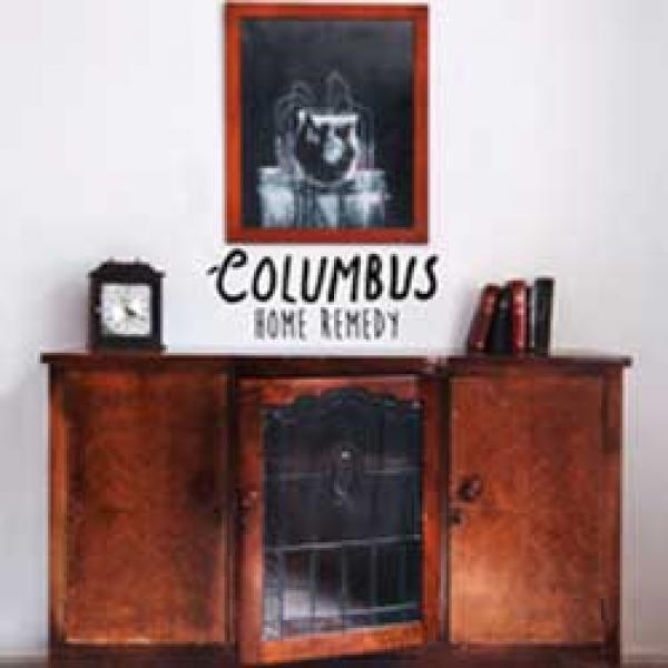 Columbus – Home Remedy