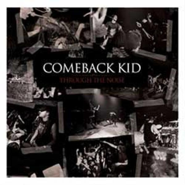 Comeback Kid – Through The Noise