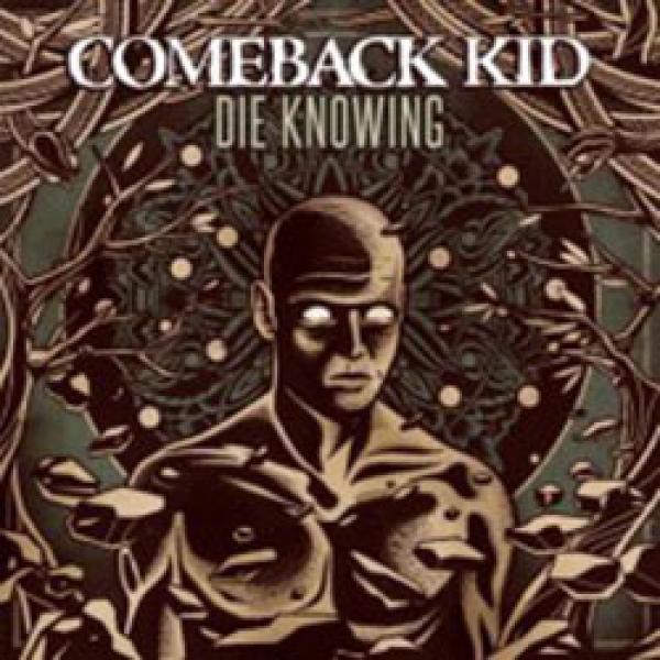 Comeback Kid – Die Knowing