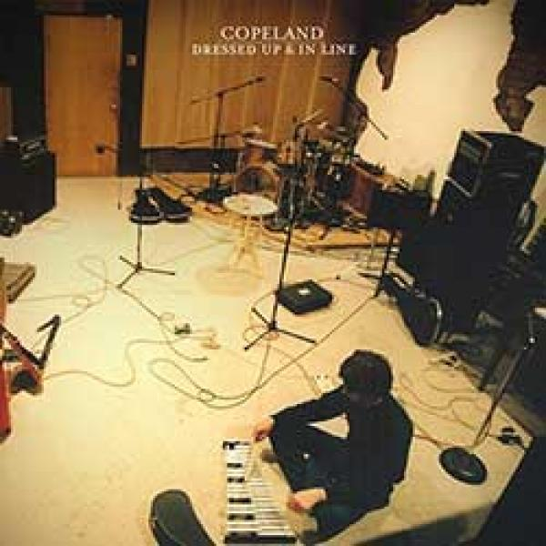 Copeland – Dressed Up & In Line