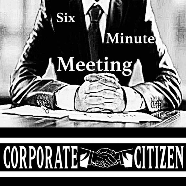 Corporate Citizen Six Minute Meeting Punk Rock Theory