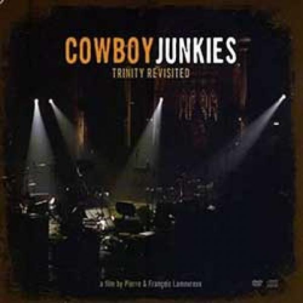 Cowboy Junkies – Trinity Revisited