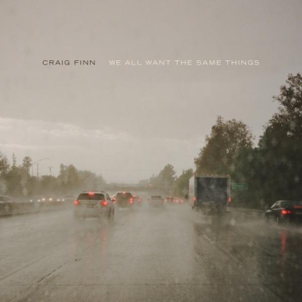 Craig Finn - We All Want The Same Things