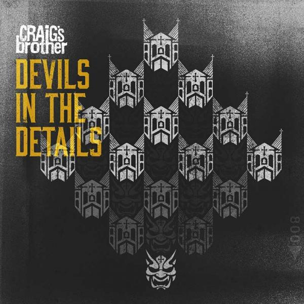 Craig's Brother Devils In The Details Punk Rock Theory