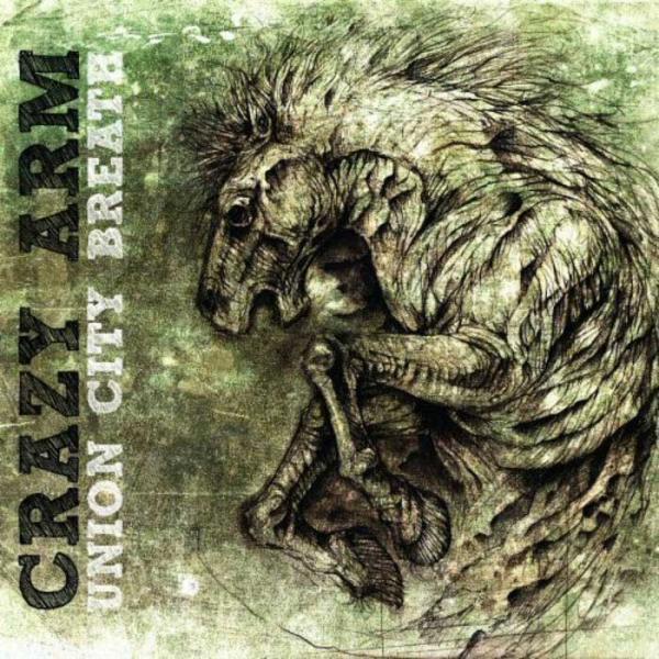 Crazy Arm - Union City Breath