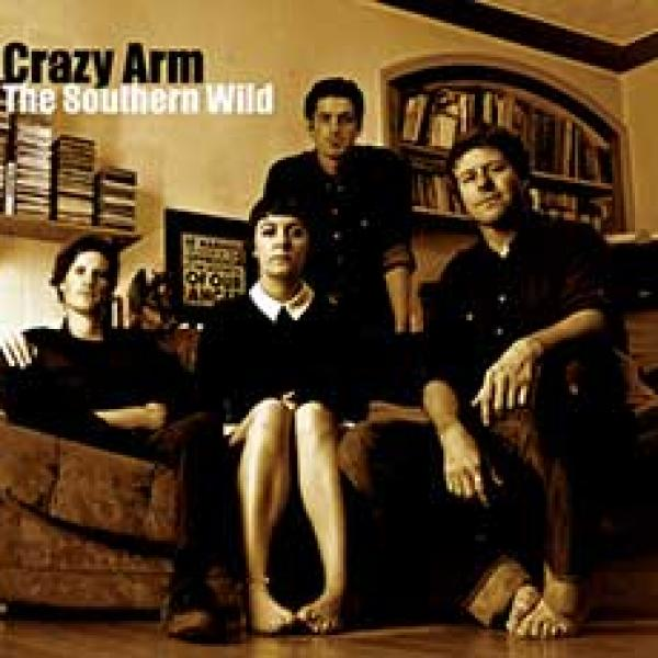 Crazy Arm The Southern Wild