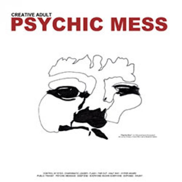 Creative Adult – Psychic Mess