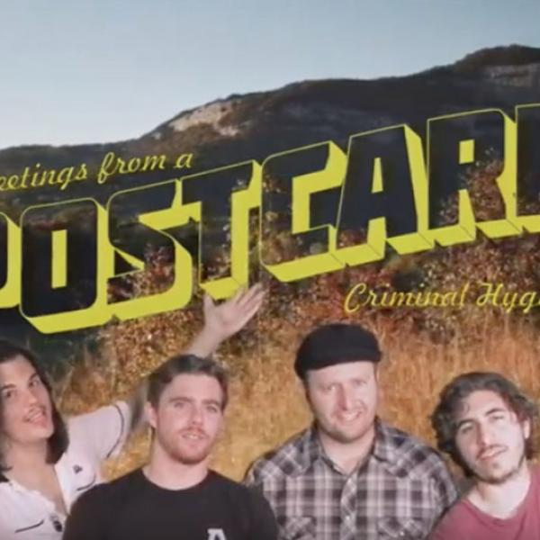 Criminal Hygiene release video for 'Greetings From A Postcard'
