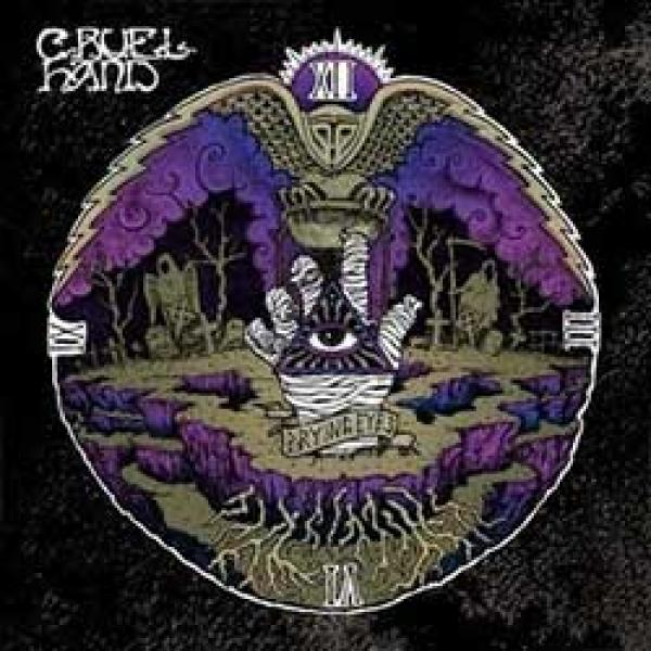 Cruel Hand – Prying Eyes