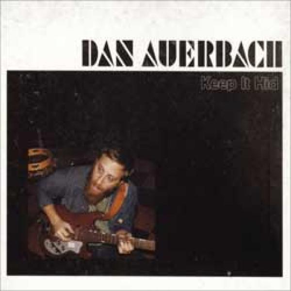 Dan Auerbach – Keep It Hid