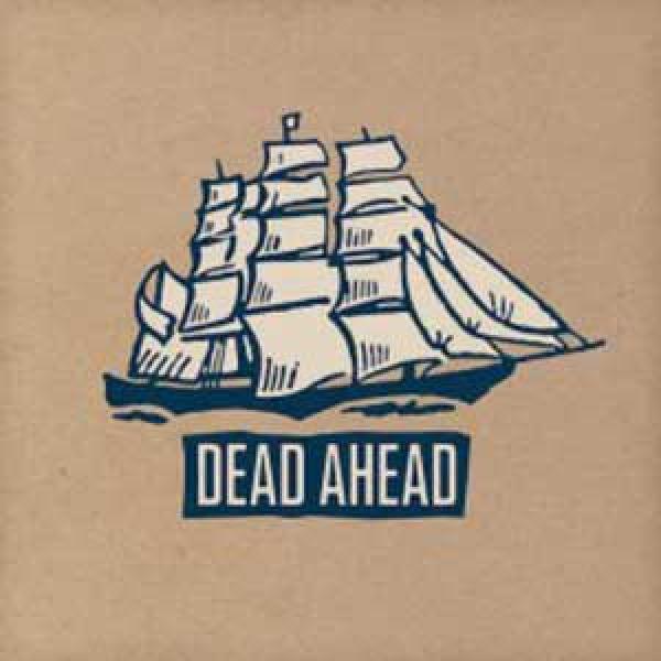 Dead Ahead – Dead Ahead