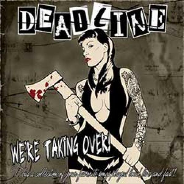 Deadline – We're Taking over
