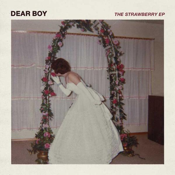 Dear Boy The Strawberry EP Punk Rock Theory