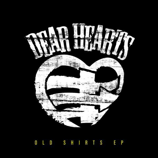 Dear Hearts Old Shirts Punk Rock Theory