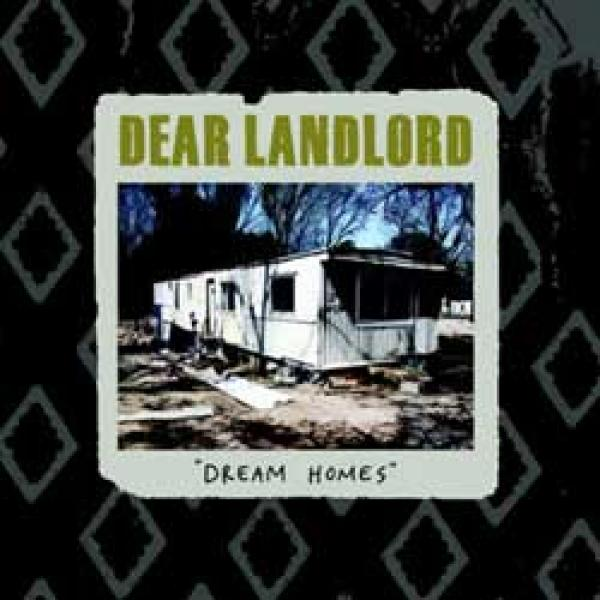 Dear Landlord – Dream Homes
