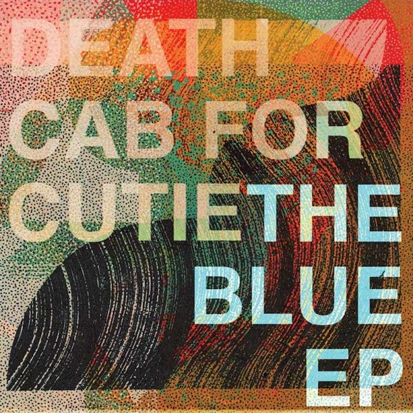 Death Cab For Cutie The Blue EP Punk Rock Theory
