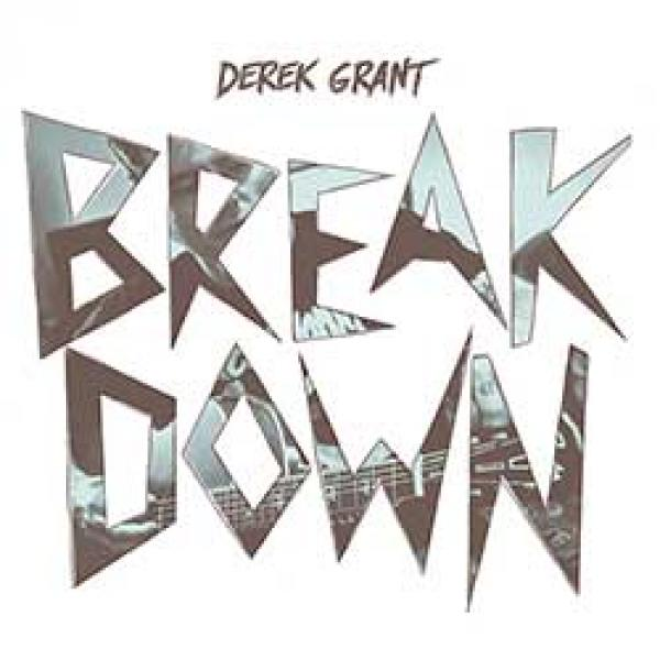 Derek Grant – Breakdown