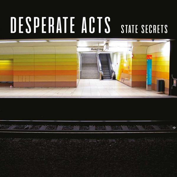 Desperate Acts State Secrets Punk Rock Theory