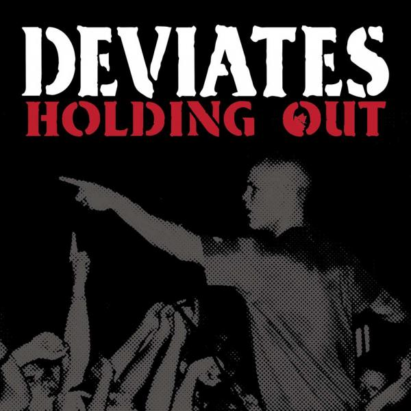 Deviates Holding Out Punk Rock Theory