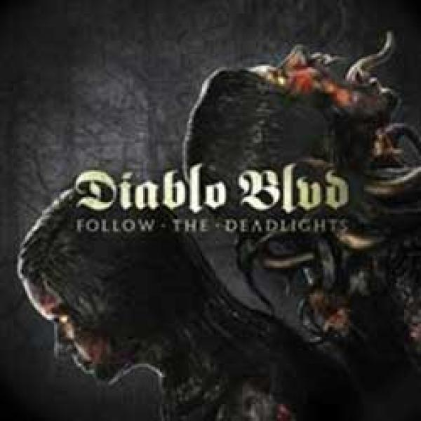 Diablo Blvd – Follow the deadlights
