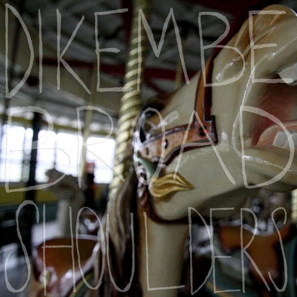 Dikembe - Broad Shoulders