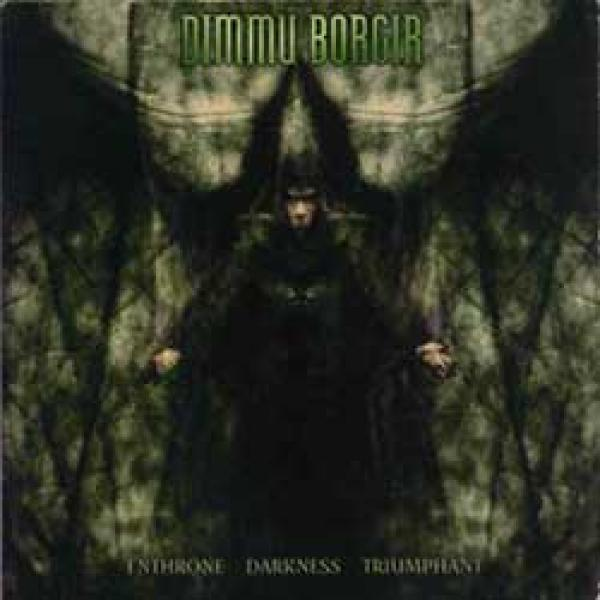 Dimmu Borgir – Enthrone Darkness Triumphant