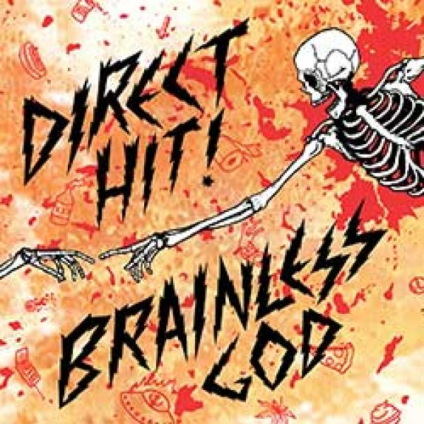 Direct Hit! Brainless God