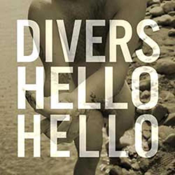 Divers – Hello Hello