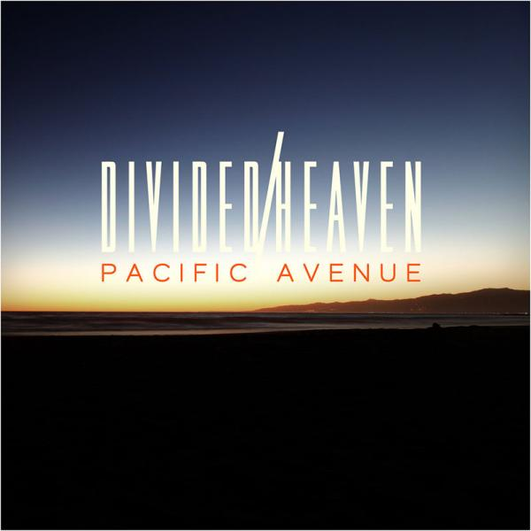 Divided Heaven - Pacific Avenue