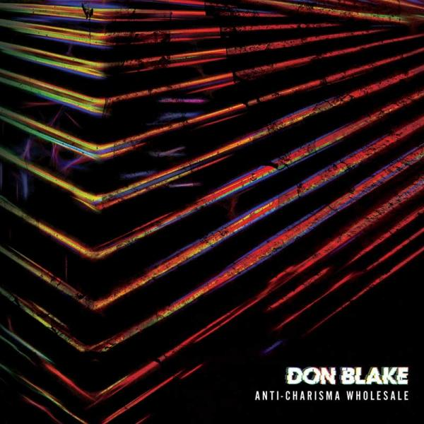 Don Blake Anti-Charisma Wholesale Punk Rock Theory