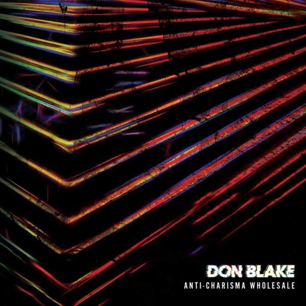 Don Blake Anti-Charisma Wholesale Punk Rock Theory