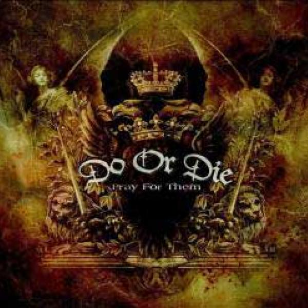 Do Or Die – Pray For Them
