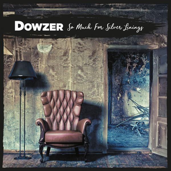 Dowzer – So Much For Silver Linings