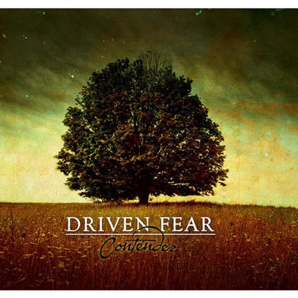 driven fear - contender