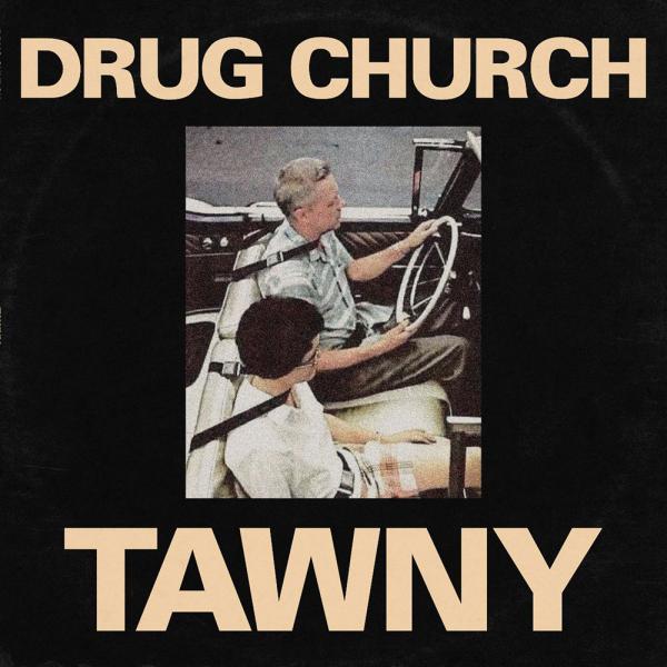 Drug Church Tawny Punk Rock Theory