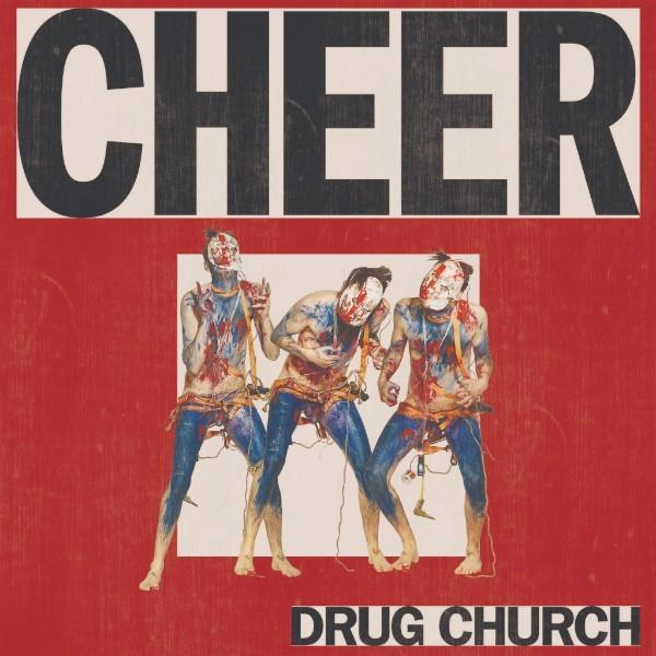 Drug Church Cheer Punk Rock Theory