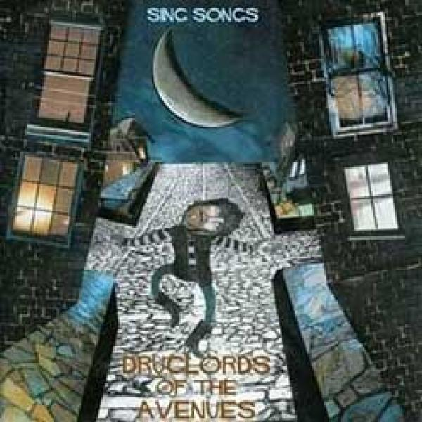 Druglords Of The Avenues – Sing Songs