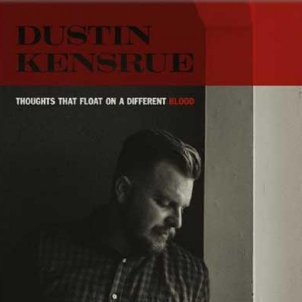 Dustin Kensrue – Thoughts That Float On A Different Blood