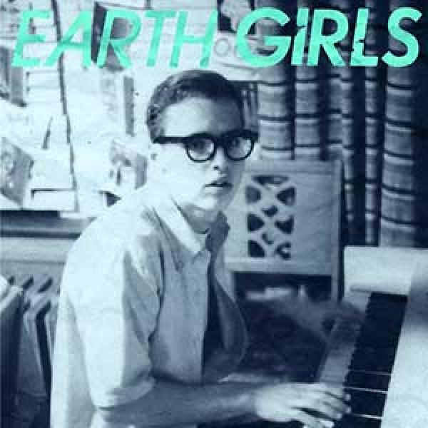 Earth Girls – Someone I'd Like To Know