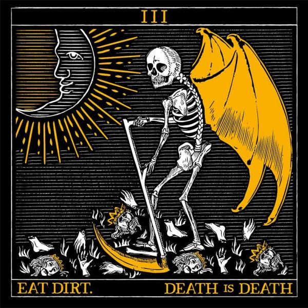 Eat Dirt Death Is Death Punk Rock Theory
