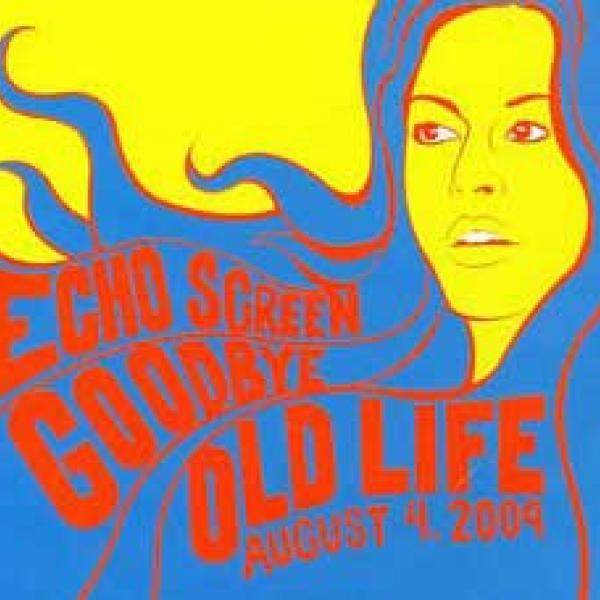 Echo Screen – Goodbye Old Life EP