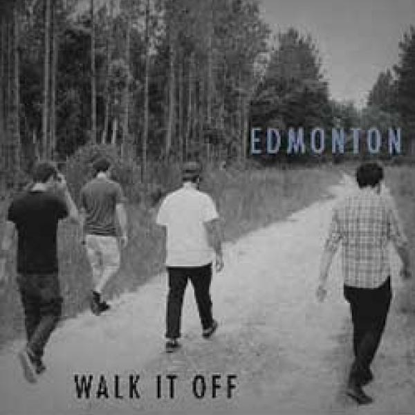 Edmonton – Walk It Off