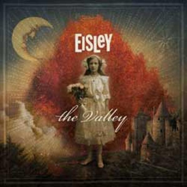Eisley – The Valley