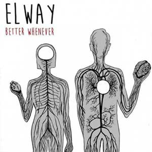 Elway – Better Whenever