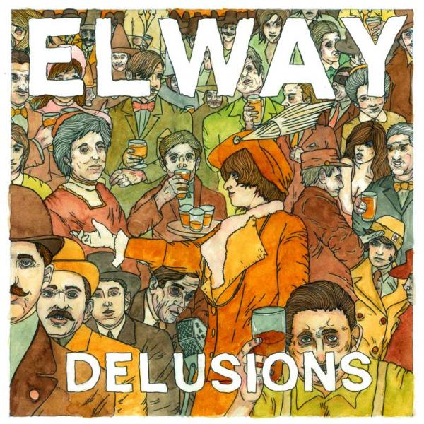 Elway - Delusions