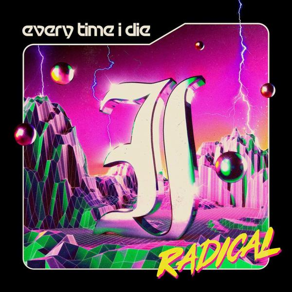 Every Time I Die Radical Punk Rock Theory