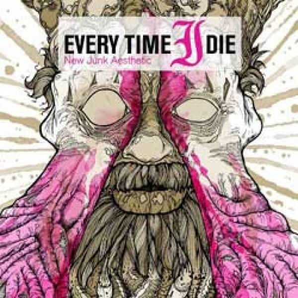 Every Time I Die – New Junk Aesthetic
