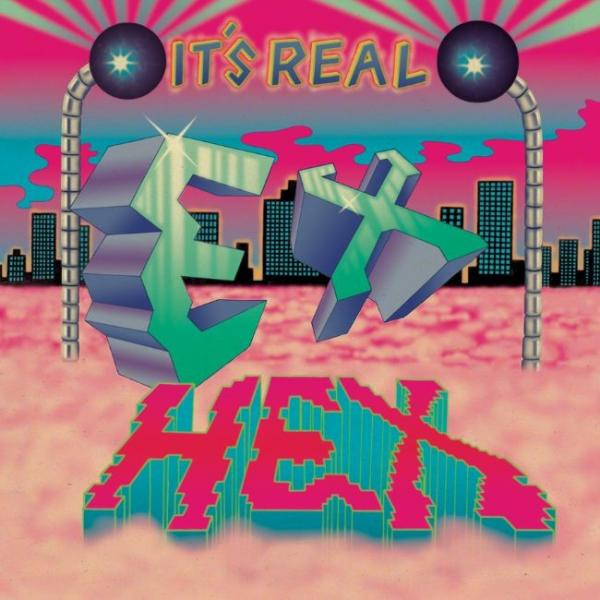 Ex Hex It's Real Punk Rock Theory